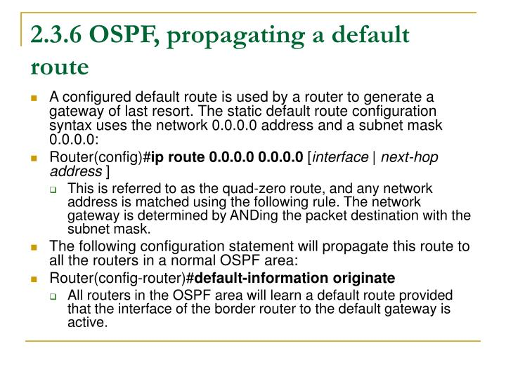 2.3.6 OSPF, propagating a default route