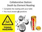 collaborative station death by element reading