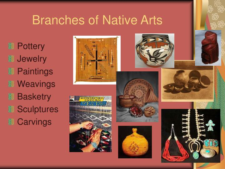 Branches of native arts