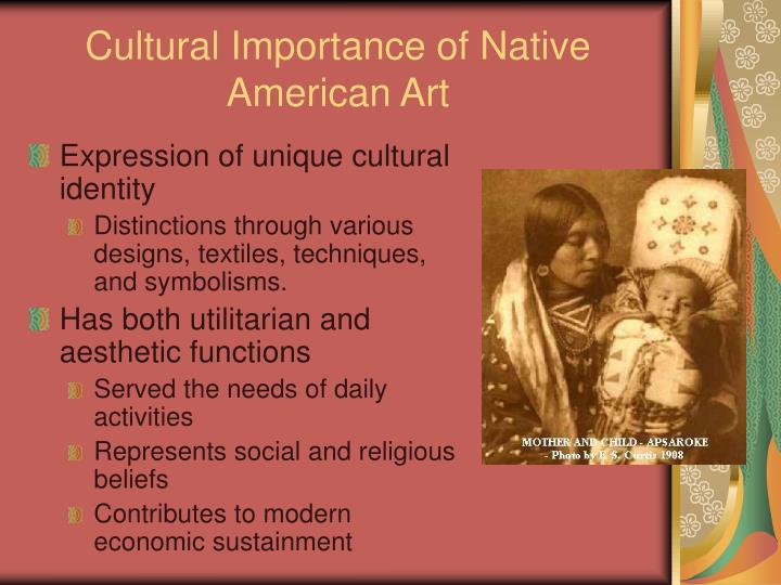 Cultural importance of native american art