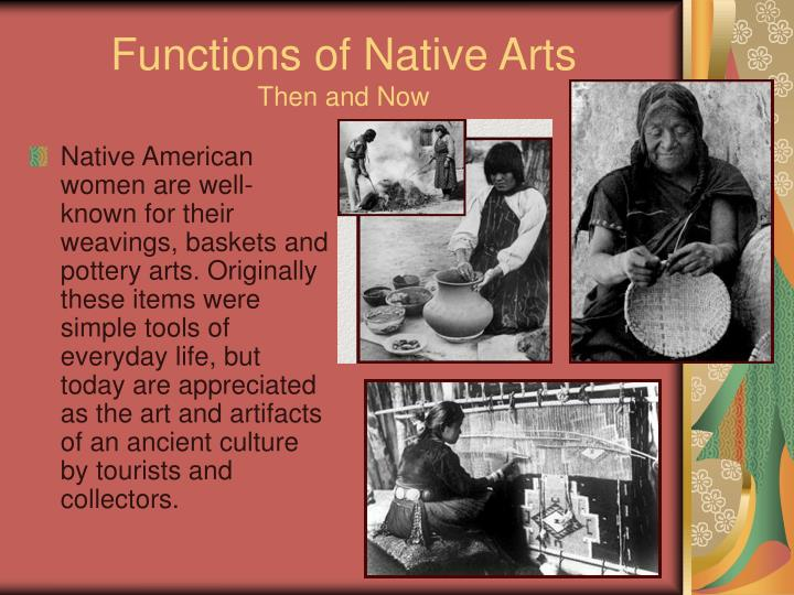 Functions of Native Arts