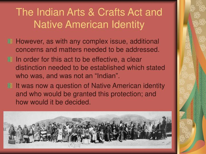 The Indian Arts & Crafts Act and Native American Identity