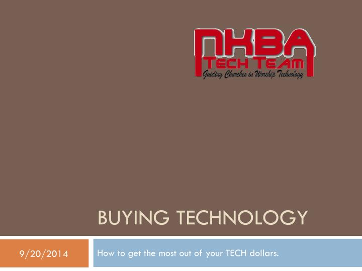 Buying technology