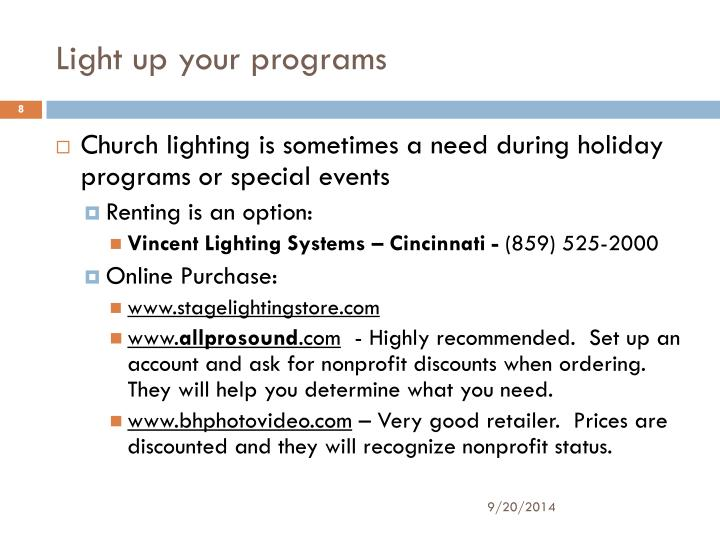 Light up your programs