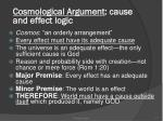 cosmological argument cause and effect logic