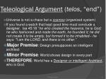 teleological argument telos end