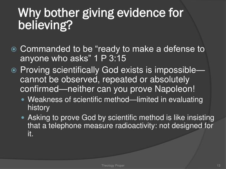 Why bother giving evidence for believing?