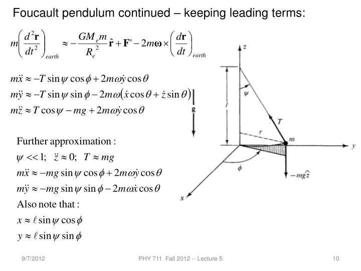 Foucault pendulum continued – keeping leading terms:
