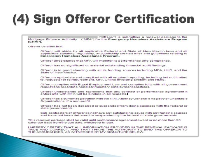 (4) Sign Offeror Certification