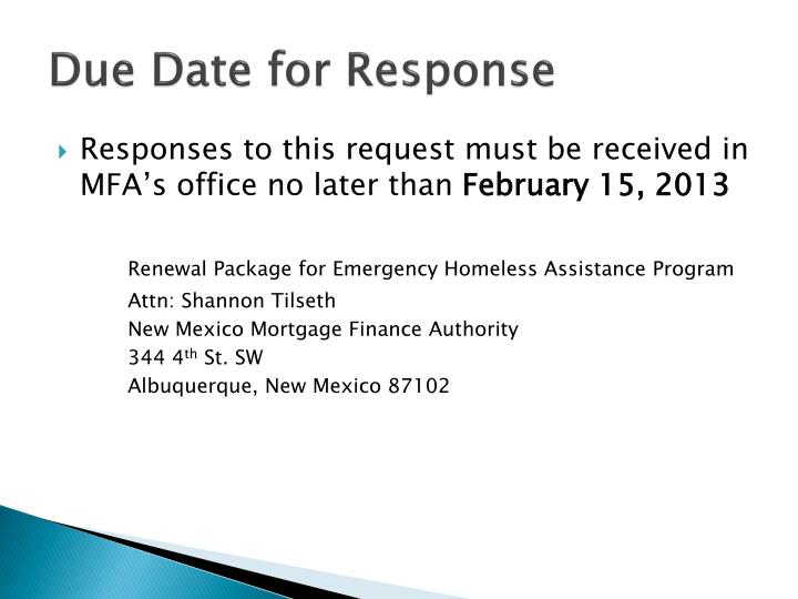 Due Date for Response