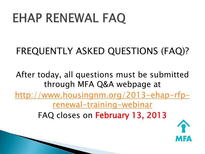 EHAP RENEWAL FAQ