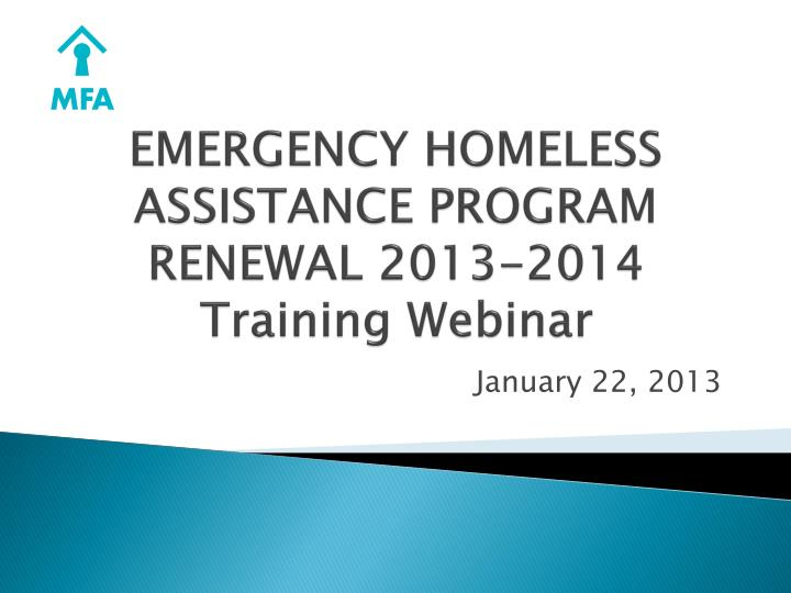 Emergency homeless assistance program renewal 2013 2014 training webinar