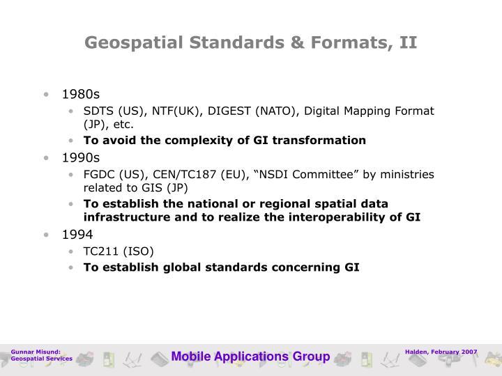 Geospatial Standards & Formats, II