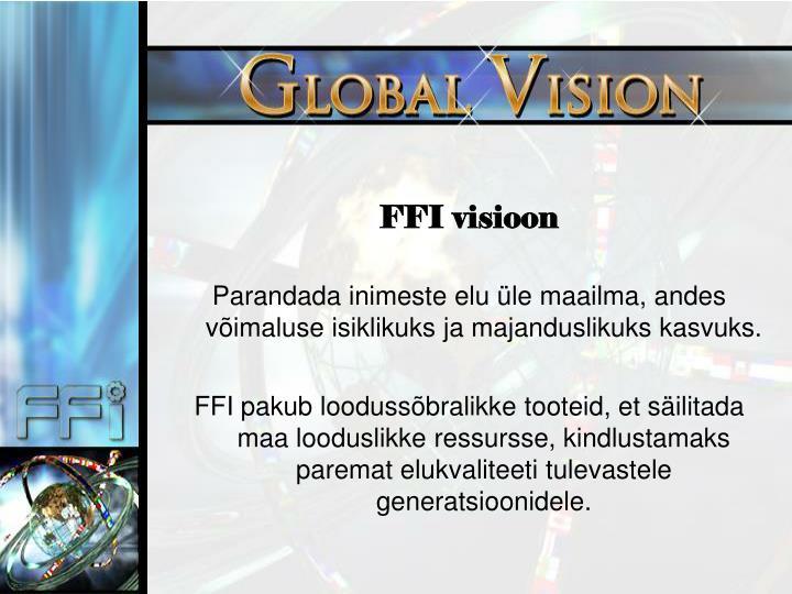 FFI visioon