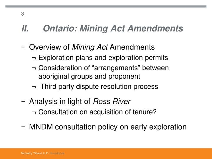 II. Ontario: Mining Act Amendments
