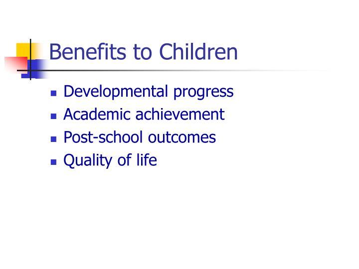 Benefits to Children