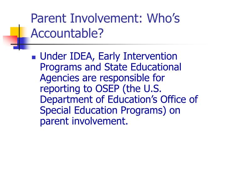 Parent Involvement: Who's Accountable?