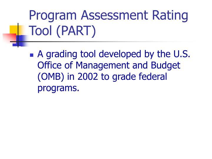 Program Assessment Rating Tool (PART)