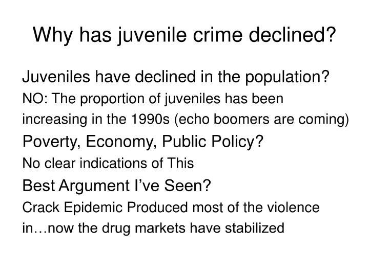 Why has juvenile crime declined?
