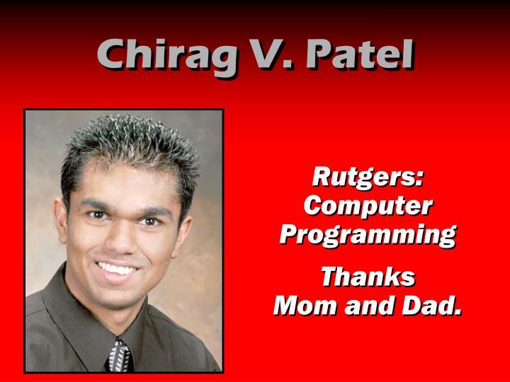 Chirag V. Patel