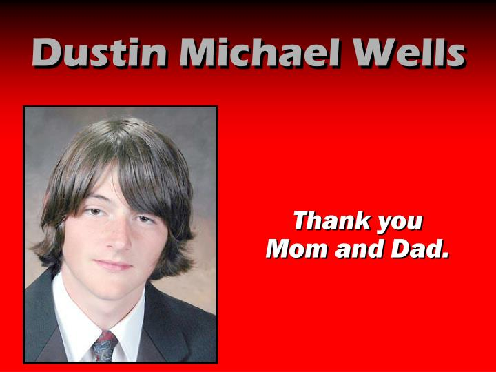 Dustin Michael Wells