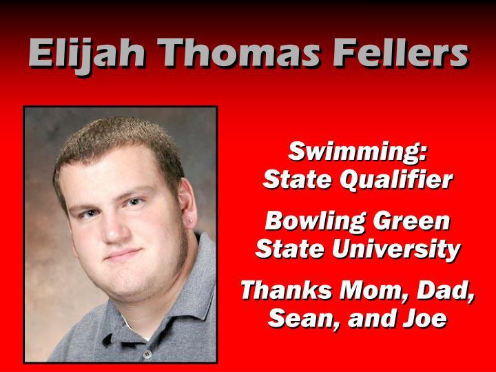 Elijah Thomas Fellers