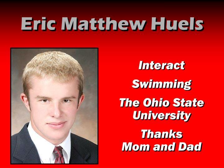 Eric Matthew Huels