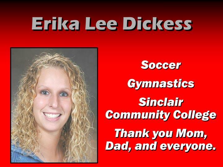 Erika Lee Dickess