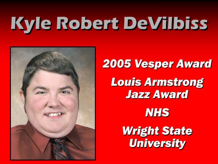 Kyle Robert DeVilbiss