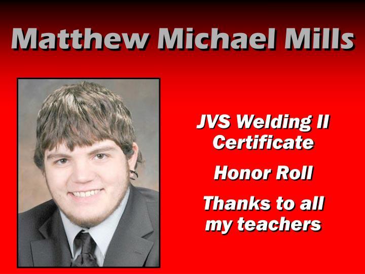 Matthew Michael Mills