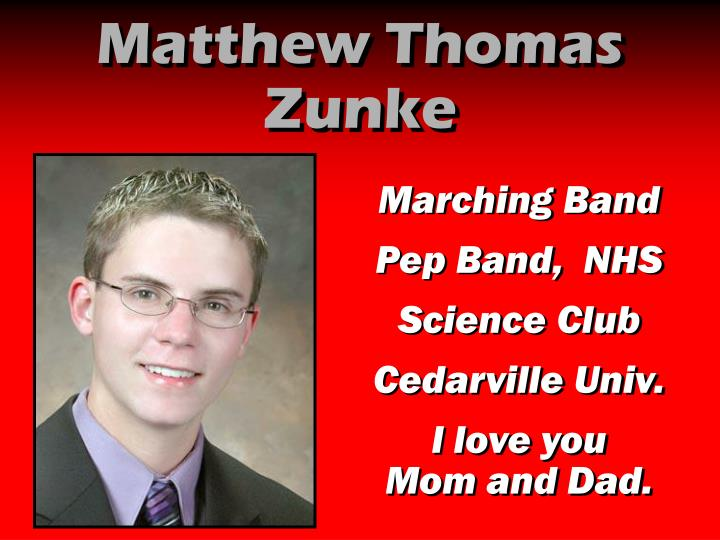 Matthew Thomas Zunke