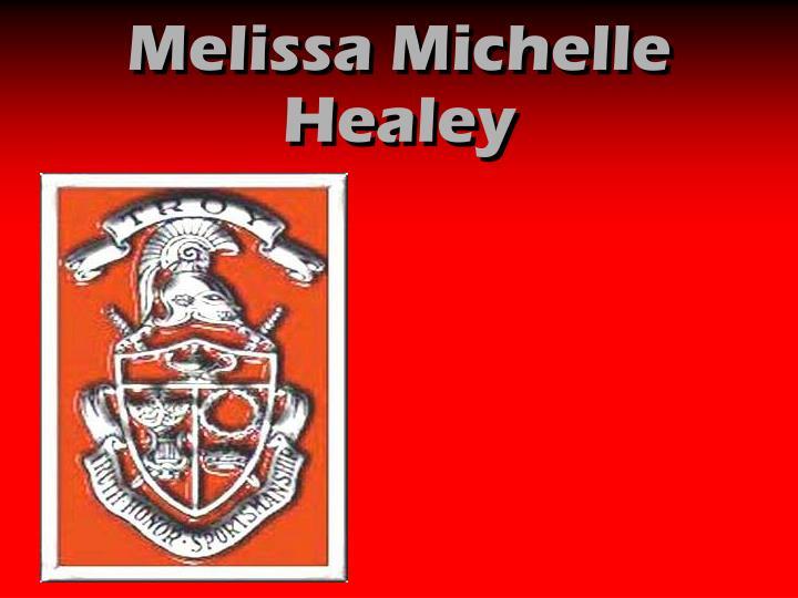 Melissa Michelle Healey