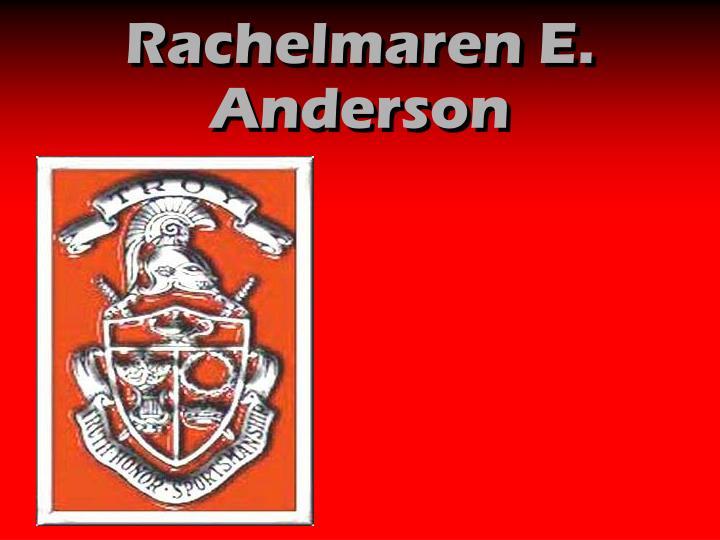Rachelmaren E. Anderson