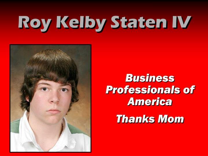 Roy Kelby Staten IV