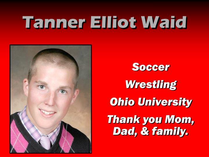 Tanner Elliot Waid