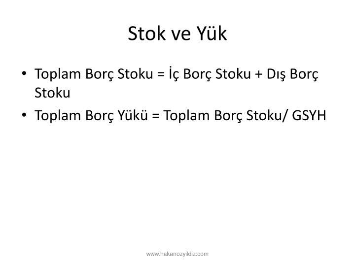 Stok ve Yk