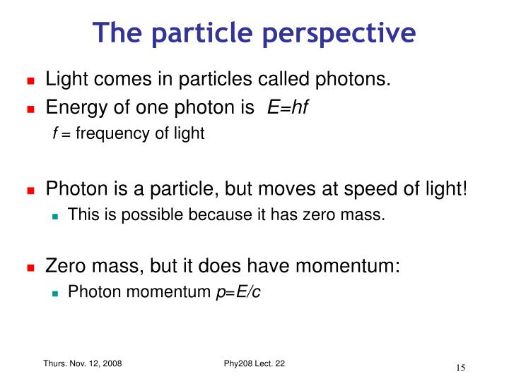 The particle perspective