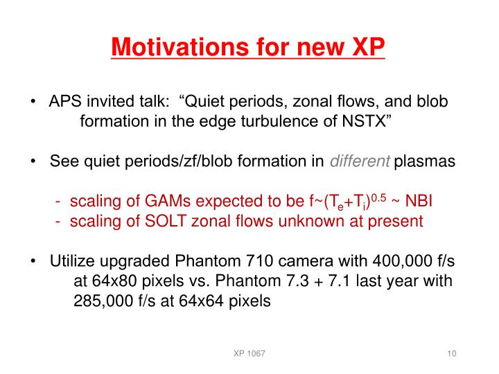Motivations for new XP