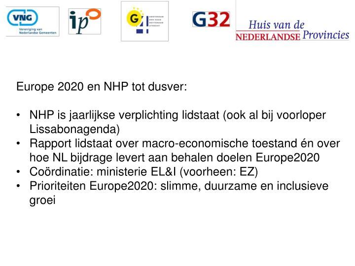 Europe 2020 en NHP tot dusver: