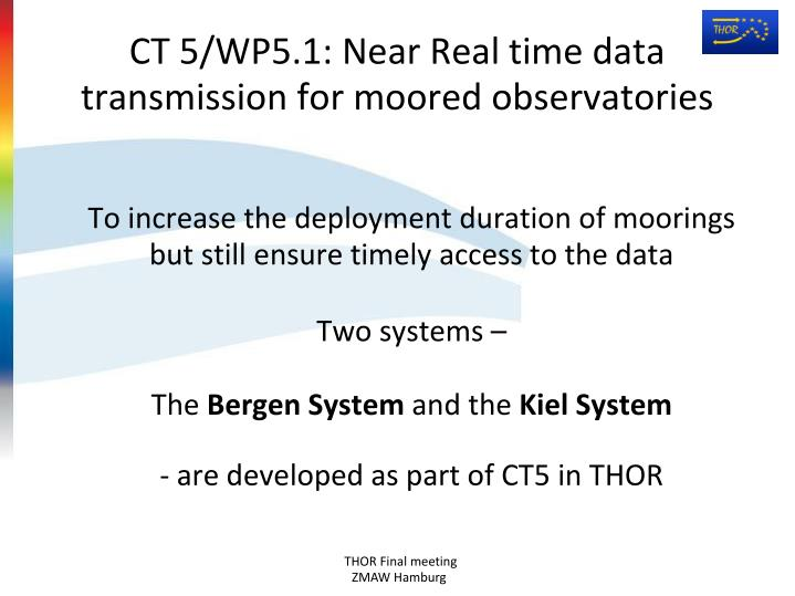 Ct 5 wp5 1 near real time data transmission for moored observatories1