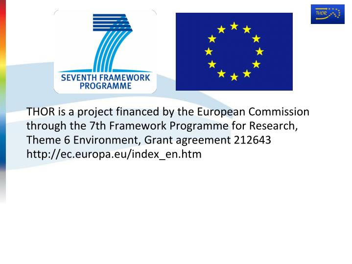 THOR is a project financed by the European Commission through the 7th Framework