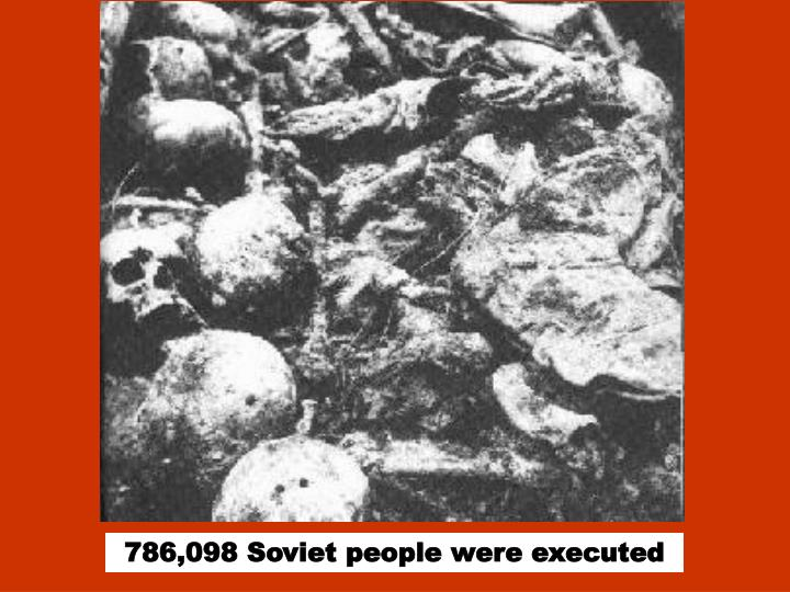 786,098 Soviet people were executed