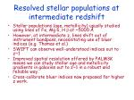 resolved stellar populations at intermediate redshift