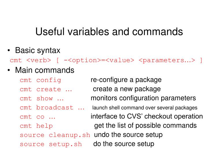 Useful variables and commands