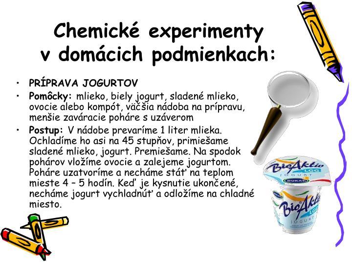 Chemické experimenty vdomácich podmienkach: