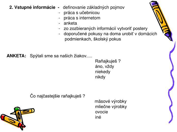 2. Vstupné informácie  -