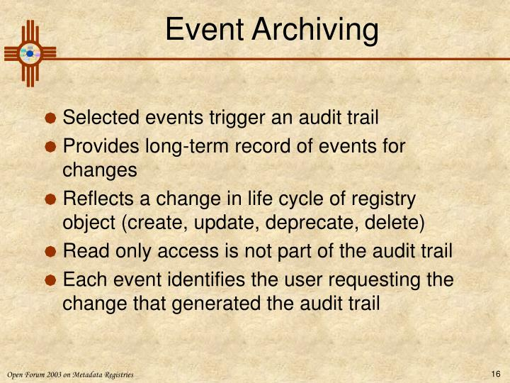 Event Archiving