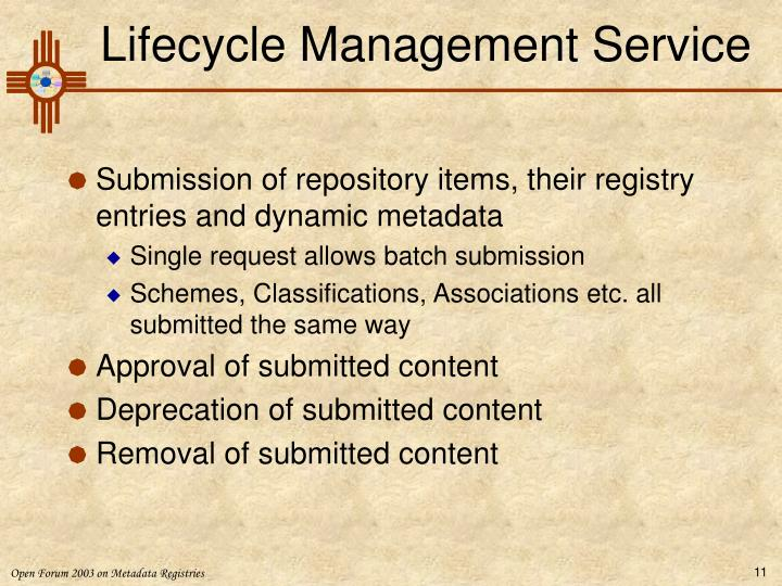 Lifecycle Management Service