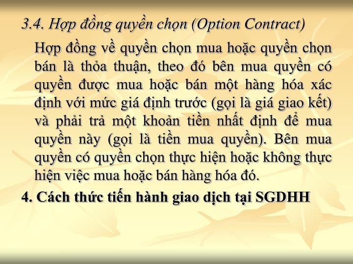 3.4. Hợp đồng quyền chọn (Option Contract)