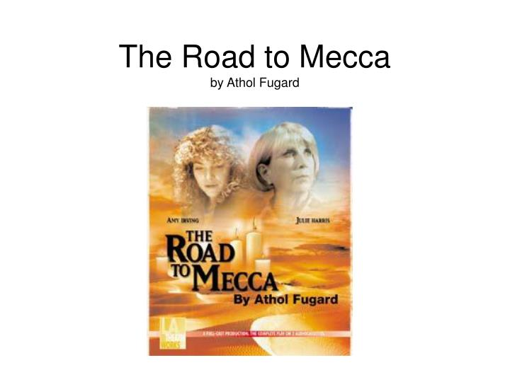 The road to mecca by athol fugard